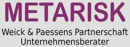 METARISK Weick & Paessens Partnerschaft Unternehmensberater